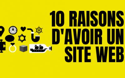 10 raisons d'avoir un site web